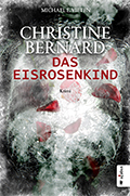 Post image for Michael E. Vieten / Christine Bernard. Das Eisrosenkind
