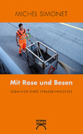 Post image for Michel Simonet / Mit Rose und Besen