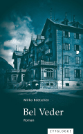 Thumbnail image for Mirko Beetschen / Bel Veder