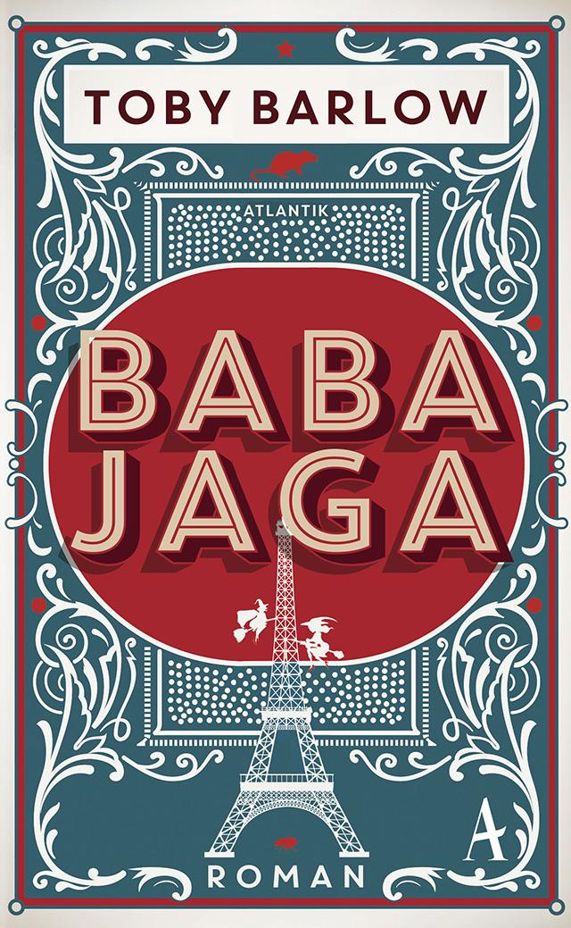 Toby Barlow / BABA JAGA