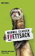 Post image for Murmel Clausen / Frettsack