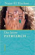 Post image for Najat El Hachmi / Der letzte Patriarch