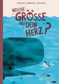 Thumbnail image for Nathalie Wyss, Bernhard Utz & Jamie Aspinall (Illustrationen) / Welche Grösse hat dein Herz?