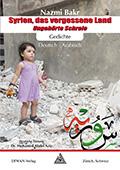 Post image for Nazmi Bakr / Syrien das vergessene Land