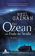 Post image for Neil Gaiman / Der Ozean am Ende der Strasse