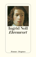 Post image for Ingrid Noll / Ehrenwort