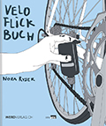 Post image for Nora Ryser / Veloflickbuch