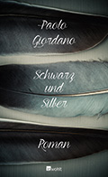 Thumbnail image for Paolo Giordano / Schwarz und Silber