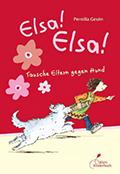 Thumbnail image for Pernilla Gesén / Elsa! Elsa! Tausche Eltern gegen Hund