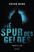 Thumbnail image for Peter Beck / Die Spur des Geldes