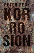 Thumbnail image for Peter Beck / Korrosion