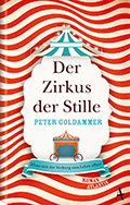 Post image for Peter Goldammer / Der Zirkus der Stille