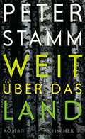 Thumbnail image for Peter Stamm / Weit über das Land