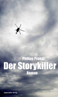 Post image for Philipp Probst / Der Storykiller