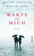 Post image for Philipp Andersen & Miriam Bach / Warte auf mich