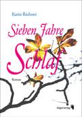 Post image for Karin Richner / Sieben Jahre Schlaf