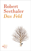 Thumbnail image for Robert Seethaler / Das Feld