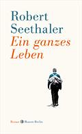 Thumbnail image for Robert Seethaler / Ein ganzes Leben
