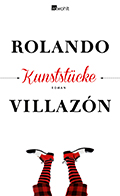 Post image for Rolando Villazón / Kunststücke