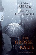 Post image for Rosa Ribas & Sabine Hofmann / Die grosse Kälte