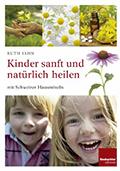 Thumbnail image for Ruth Jahn / Kinder sanft und natürlich heilen