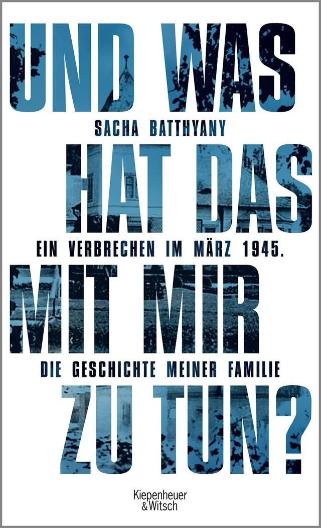 Sacha Batthyany / Und was hat das mit mir zu tun?