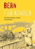 Post image for M. Sahli & M. Frei / Bern für Kinder