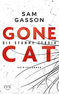 Post image for Sam Gasson / Gone Cat – Die stumme Zeugin