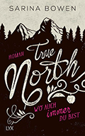 Thumbnail image for Sarina Bowen / True North 01 – Wo auch immer du bist
