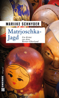 Post image for Marijke Schnyder / Matrjoschka-Jagd