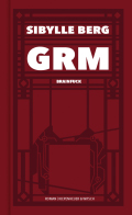 Thumbnail image for Sibylle Berg / GRM: Brainfuck