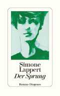Post image for Simone Lappert / Der Sprung