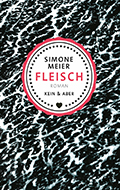 Post image for Simone Meier / Fleisch
