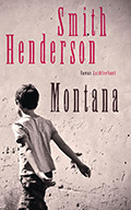 Thumbnail image for Smith Henderson / Montana