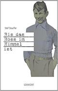 Thumbnail image for Stef Stauffer / Bis das Ross im Himmel ist