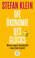 Thumbnail image for Stefan Klein / Die Ökonomie des Glücks