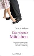 Thumbnail image for Stefanie Aufleger / Das reizende Mädchen