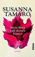 Post image for Susanna Tamaro / Mein Herz ruft deinen Namen