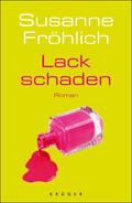 Post image for Susanne Fröhlich / Lackschaden