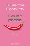 Post image for Susanne Fröhlich / Feuerprobe