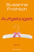 Thumbnail image for Susanne Fröhlich / Aufgebügelt