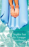 Thumbnail image for Sybil Schreiber / Sophie hat die Gruppe verlassen