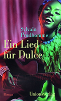 Post image for Sylvain Prudhomme / Ein Lied für Dulce