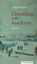 Thumbnail image for Therese Bichsel / Überleben am Red River