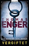 Post image for Thomas Enger / Vergiftet