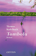 Post image for Thomas Kadelbach / Tombola