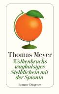 Thumbnail image for Thomas Meyer / Wolkenbruchs waghalsiges Stelldichein mit der Spionin