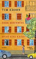 Thumbnail image for Tim Krohn / Herr Brechbühl sucht eine Katze