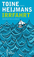 Post image for Toine Heijmans / Irrfahrt