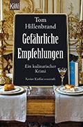Thumbnail image for Tom Hillenbrand / Gefährliche Empfehlungen